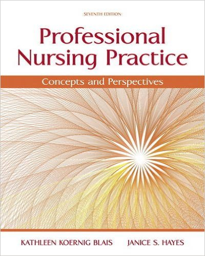 Test Bank for Professional Nursing Practice: Concepts and Perspectives