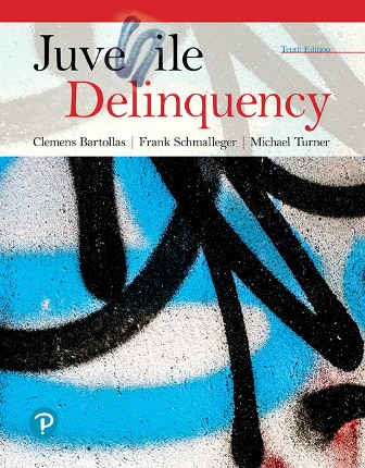 Test Bank for Juvenile Delinquency 10th Edition Bartollas