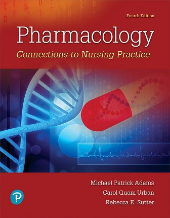 Test Bank for Pharmacology: Connections to Nursing Practice