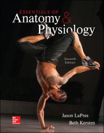 Solution Manual for Essentials of Anatomy and Physiology 7th Edition LaPres