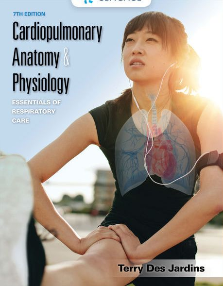 Solution Manual for Cardiopulmonary Anatomy and Physiology 7th Edition Jardins