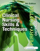 Test Bank for Clinical Nursing Skills and Techniques 9th Edition Perry