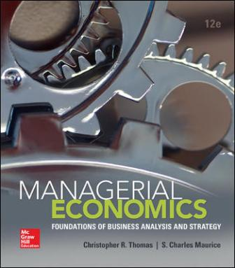 Test Bank for Managerial Economics 12th Edition Thomas