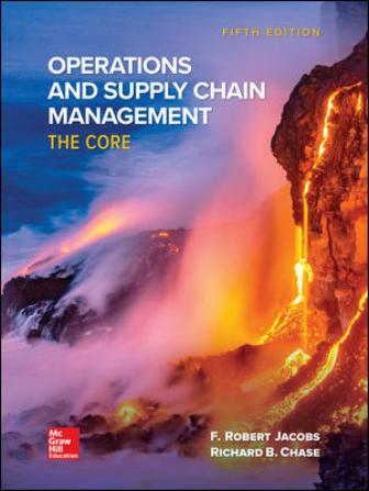 Test Bank for Operations and Supply Chain Management: The Core 5th Edition Jacobs