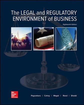 Solution Manual for The Legal and Regulatory Environment of Business
