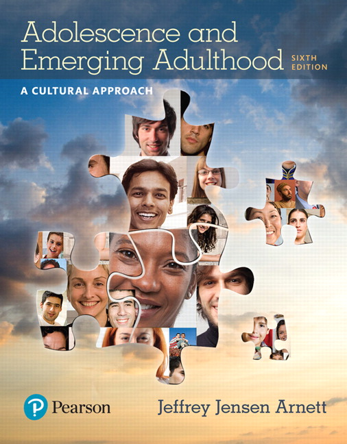 Test Bank for Adolescence and Emerging Adulthood: A Cultural Approach 6th Edition Arnett