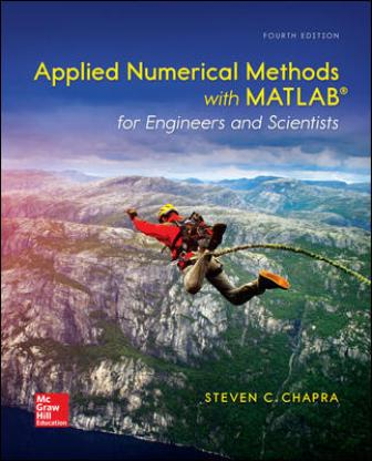 Solution Manual for Applied Numerical Methods with MATLAB for Engineers and Scientists