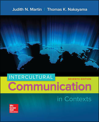 Test Bank for Intercultural Communication in Contexts
