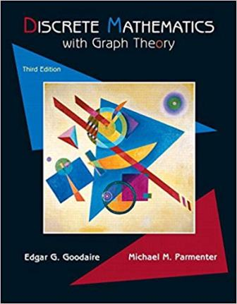 Solution Manual for Discrete Mathematics with Graph Theory