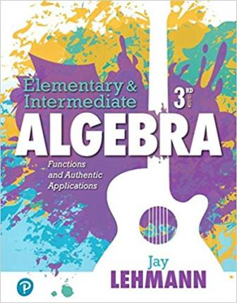 Solution Manual for Elementary and Intermediate Algebra Functions and Authentic Applications