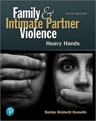 Test Bank for Family and Intimate Partner Violence: Heavy Hands