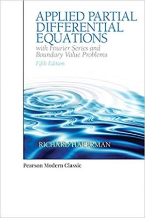 Solution Manual for Applied Partial Differential Equations with Fourier Series and Boundary Value Problems
