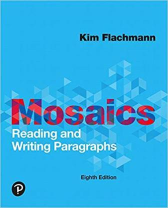 Test Bank for Mosaics Reading and Writing Paragraphs