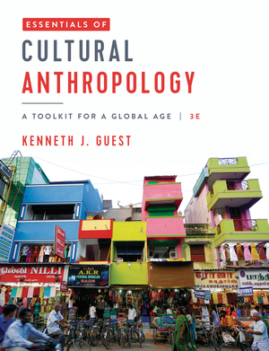 Test Bank for Essentials of Cultural Anthropology 3rd edition by Kenneth J. Guest ISBN 9780393428537
