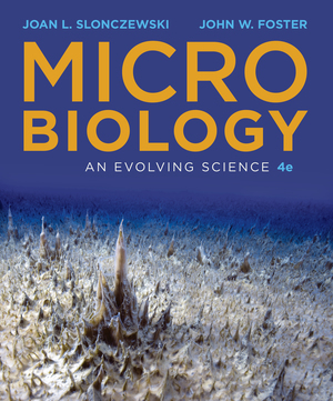 Test Bank for Microbiology An Evolving Science 4th edition by Joan L Slonczewski