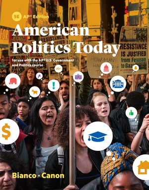 Solution Manual for American Politics Today 5th AP Edition by William T Bianco