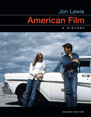 Test Bank for American Film A History 2nd edition by Jon Lewis ISBN: 9780393664898