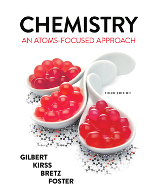 Solution Manual for Chemistry An Atoms-Focused Approach 3rd Edition by Thomas R Gilbert