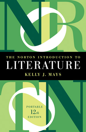 Solution Manual for The Norton Introduction to Literature Portable 12th Edition by Kelly J Mays ISBN: 9780393938937