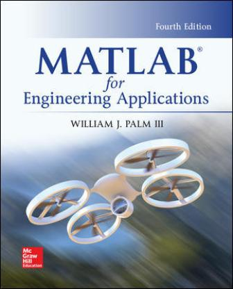 Solution Manual for MATLAB for Engineering Applications