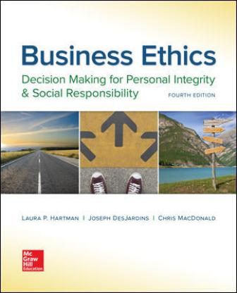 Solution Manual for Business Ethics: Decision Making for Personal Integrity and Social Responsibility