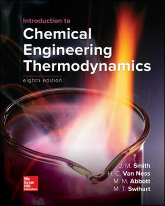 Solution Manual for Introduction to Chemical Engineering Thermodynamics