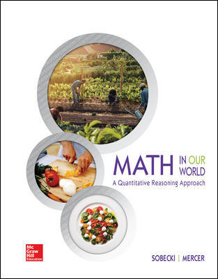 Solution Manual for Math in Our World: A Quantitative Reasoning Approach
