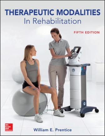 Test Bank for Therapeutic Modalities in Rehabilitation