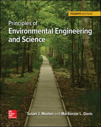 Test Bank for Principles of Environmental Engineering and Science