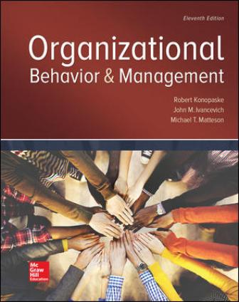 Solution Manual for Organizational Behavior and Management