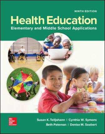 Test Bank for Health Education: Elementary and Middle School Applications