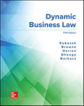 Solution Manual for Dynamic Business Law 5th Edition Nancy Kubasek