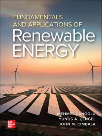 Test Bank for Fundamentals and Applications of Renewable Energy