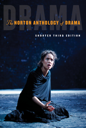 Solution Manual for The Norton Anthology of Drama Shorter 3rd Edition by J. Ellen Gainor