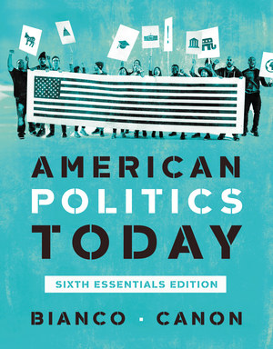 Test Bank for American Politics Today Essentials