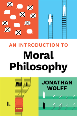 Test Bank for An Introduction to Moral Philosophy 1st Edition by Jonathan Wolff