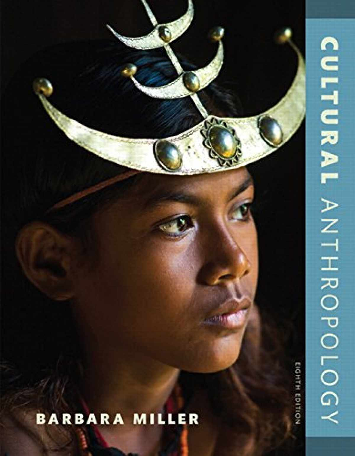 Test Bank for Cultural Anthropology, 8th Edition, Barbara D. Miller, ISBN-10: 0134419553, ISBN-13: 978-0134419558