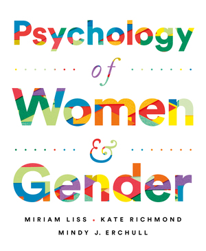 Test Bank for Psychology of Women and Gender 1st Edition Liss