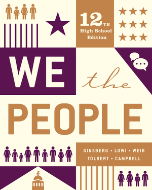 Test Bank for The We the People Essentials 12th High School Edition by Benjamin Ginsberg