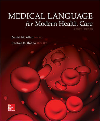 Solution Manual for Medical Language for Modern Health Care 4th Edition By David Allan