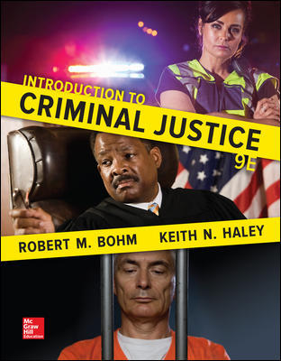 Solution Manual for Introduction to Criminal Justice 9th Edition By Robert Bohm