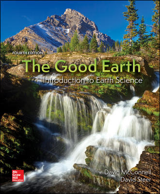 Solution Manual for The Good Earth: Introduction to Earth Science 4th Edition By David McConnell
