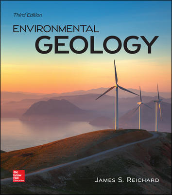 Solution Manual for Environmental Geology 3rd Edition By Jim Reichard