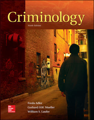 Solution Manual for Criminology 9th Edition By Freda Adler