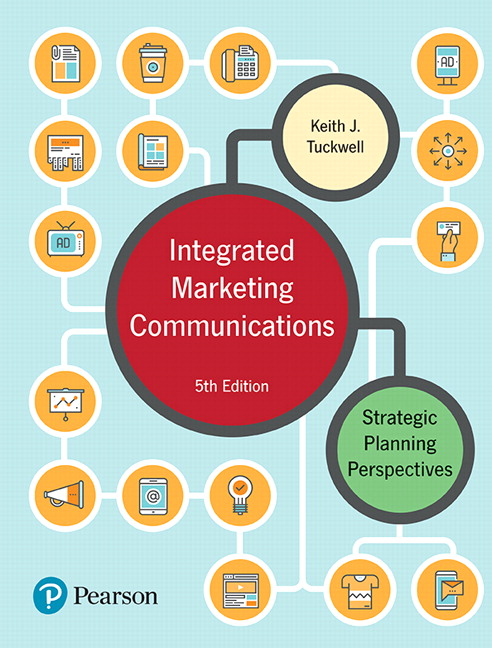 Test Bank for Integrated Marketing Communications: Strategic Planning Perspectives