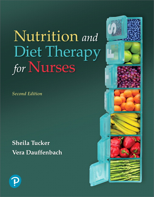 Test Bank for Pearson eText Nutrition and Diet Therapy for Nurses -- Instant Access