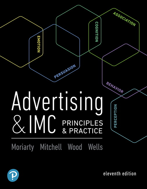 Test Bank for Advertising & IMC: Principles and Practice 11th Edition Moriarty