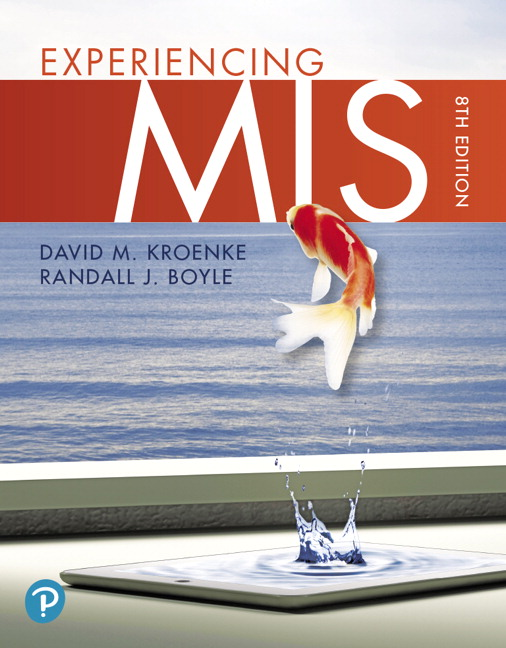 Test Bank for Experiencing MIS 8th Edition Kroenke