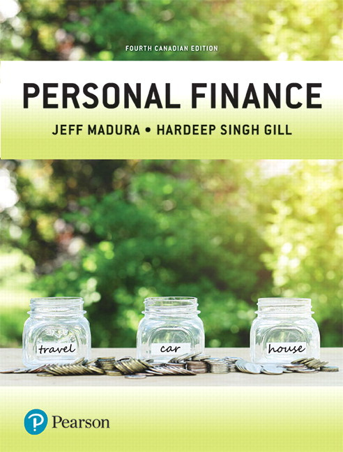 Test Bank for Personal Finance 4th Canadian Edition Madura ISBN: 9780134724713