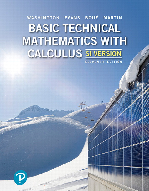 Solution Manual For Basic Technical Mathematics with Calculus SI Version 11th Canadian Edition By Allyn J. Washington